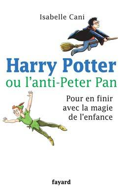 HARRY POTTER OU L'ANTI-PETER PAN
