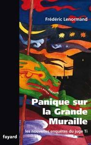 PANIQUE SUR LA GRANDE MURAILLE