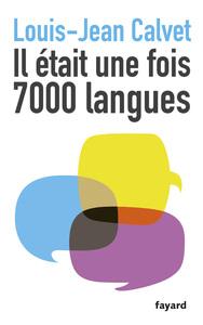 IL ETAIT UNE FOIS 7000 LANGUES