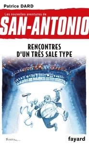 RENCONTRES D'UN TRES SALE TYPE