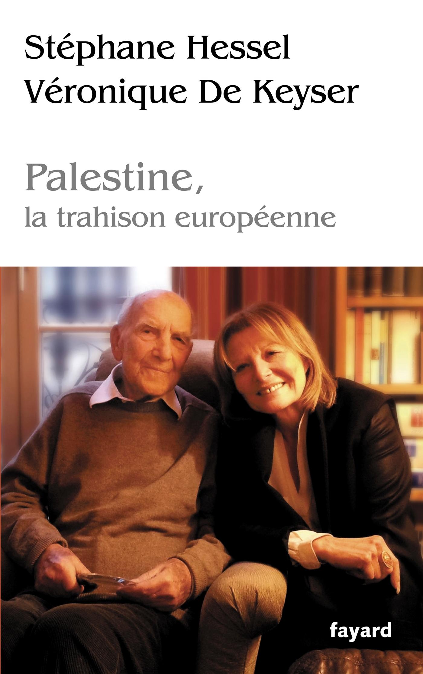 PALESTINE, LA TRAHISON EUROPENNE