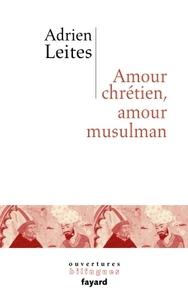 AMOUR CHRETIEN ET AMOUR MUSULMAN