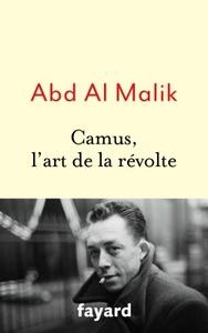 CAMUS, L'ART DE LA REVOLTE