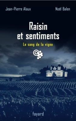 RAISIN ET SENTIMENTS