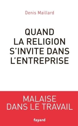 QUAND LA RELIGION S'INVITE DANS L'ENTREPRISE