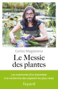 LE MESSIE DES PLANTES