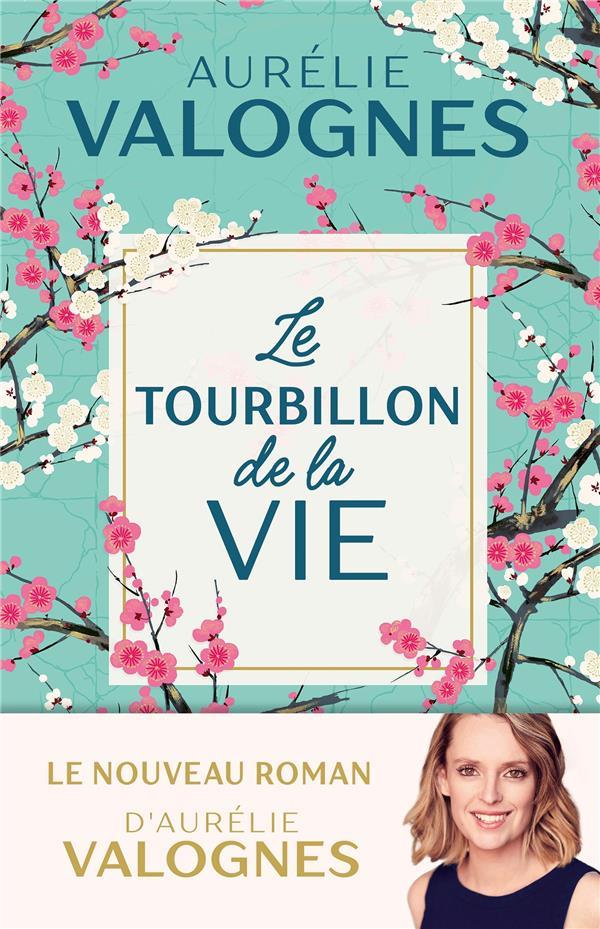 LE TOURBILLON DE LA VIE
