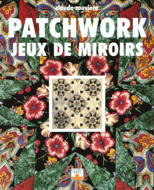 PATCHWORK JEUX DE MIROIRS