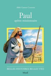 4-PAUL, APOTRE MISSIONNAIRE