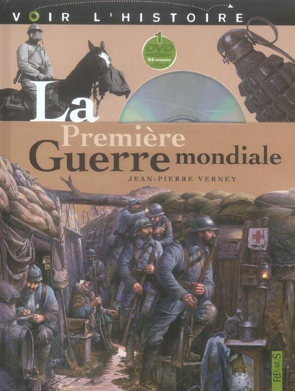 PREMIERE GUERRE MONDIALE (LA)