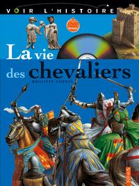 VIE DES CHEVALIERS
