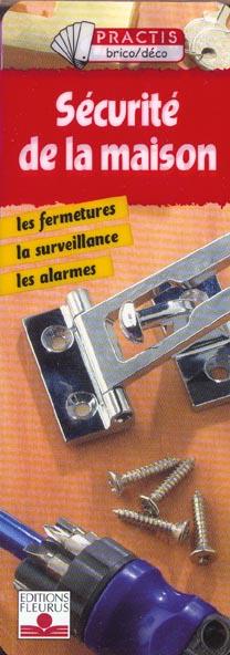 SECURITE DE LA MAISON