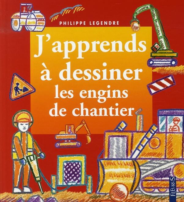 DESSINER LES ENGINS DE CHANTIER