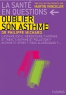 OUBLIER SON ASTHME