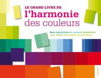 LE GRAND LIVRE DE L'HARMONIE DES COULEURS