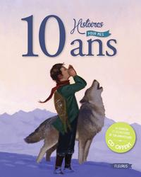 10 HISTOIRES POUR MES 10 ANS NE