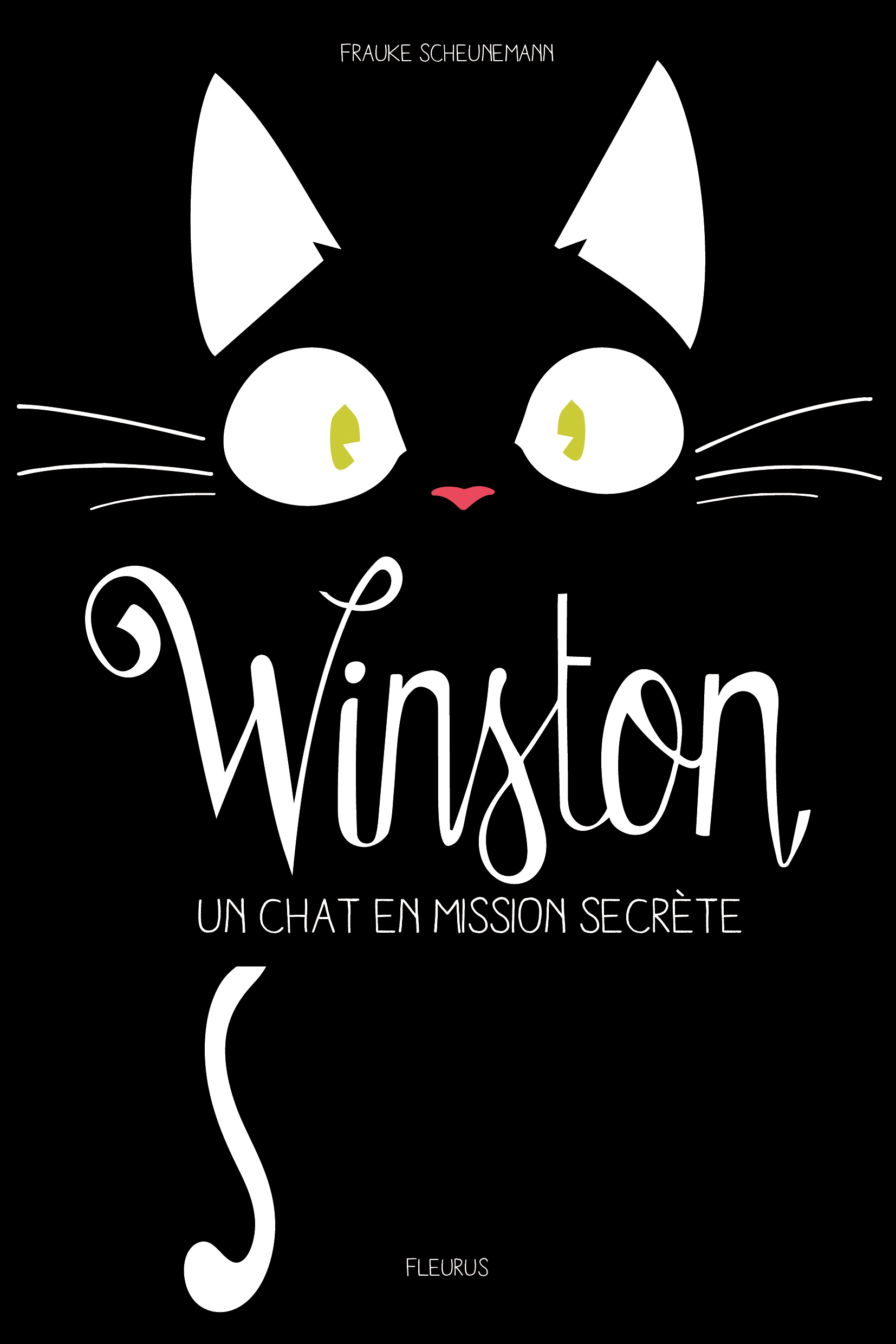 WINSTON, UN CHAT EN MISSION SECRETE