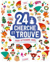 24 CHERCHE ET TROUVE POUR ATTENDRE NOEL