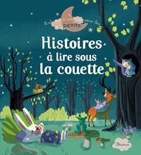 HISTOIRES A LIRE SOUS LA COUETTE