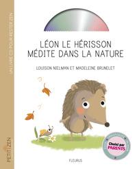 LEON LE HERISSON MEDITE DANS LA NATURE (LIVRE-CD)