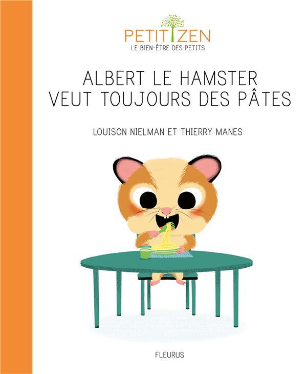 ALBERT LE HAMSTER VEUT TOUJOURS DES PATES