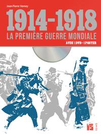1914-1918, LA PREMIERE GUERRE MONDIALE (DVD + POSTER)