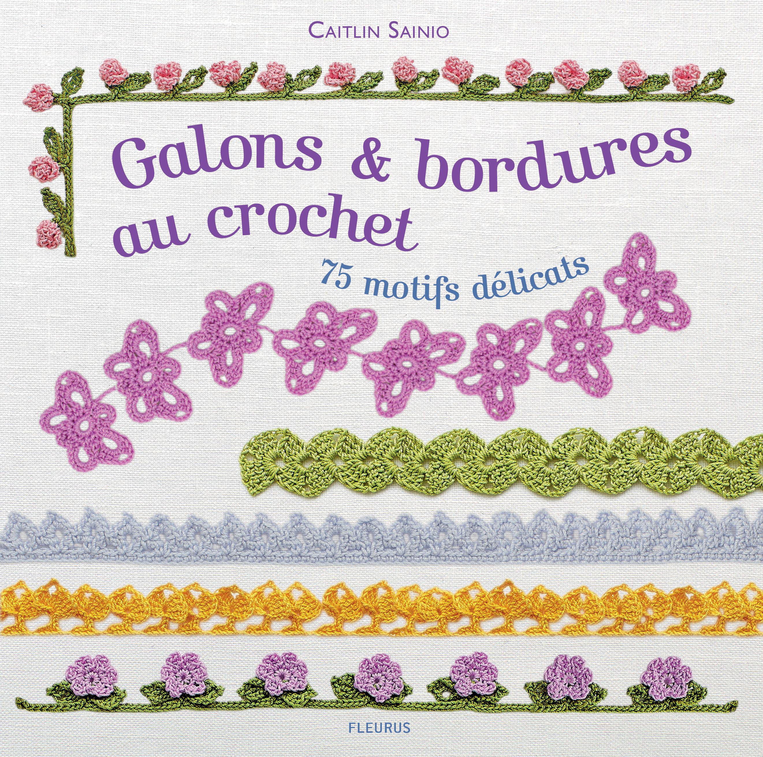 DE FIL EN AIGUILLE GALONS & BORDURES AU CROCHET