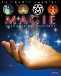 MAGIE SORCELLERIE ET DONS SURNATURELS