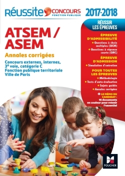 REUSSITE CONCOURS ATSEM/ASEM - SUJETS INEDITS & ANNALES CORRIGEES - CONCOURS 2017-2018 N 84