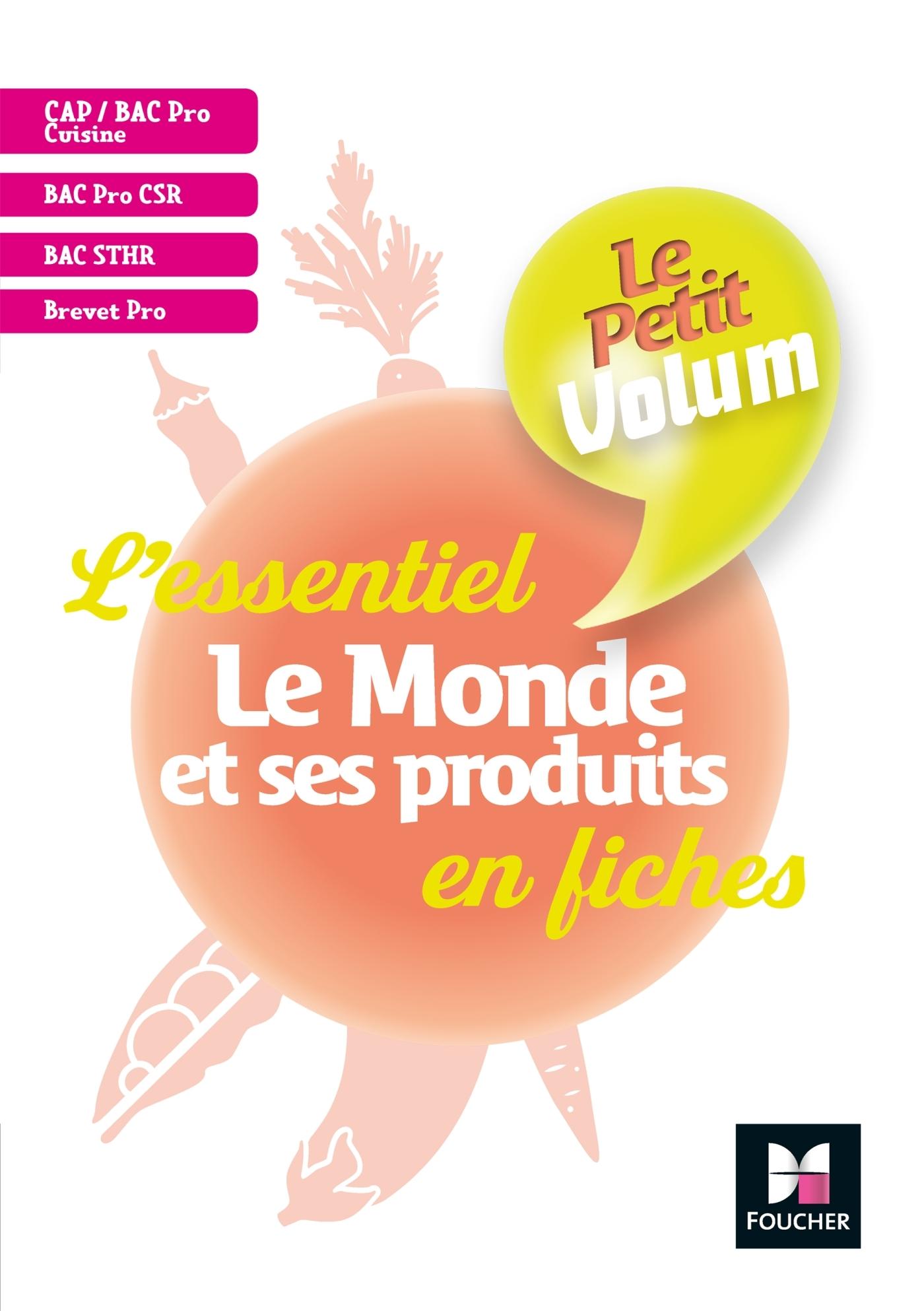 3 - LE PETIT VOLUM' - LE MONDE ET SES PRODUITS - REVISION ET ENTRAINEMENT