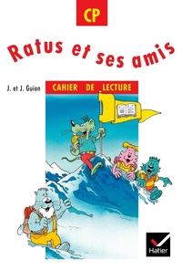 RATUS ET SES AMIS CP, CAHIER DE LECTURE