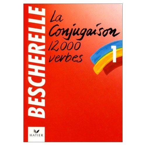 BESCHERELLE 1 LA CONJUGAISON ED.90