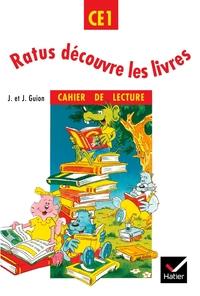 RATUS DECOUVRE LES LIVRES CE1, CAHIER DE LECTURE