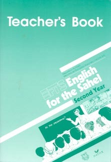 ENGLISH FOR THE SAHEL, SECOND YEAR, TEACHER'S BOOK, NIGER