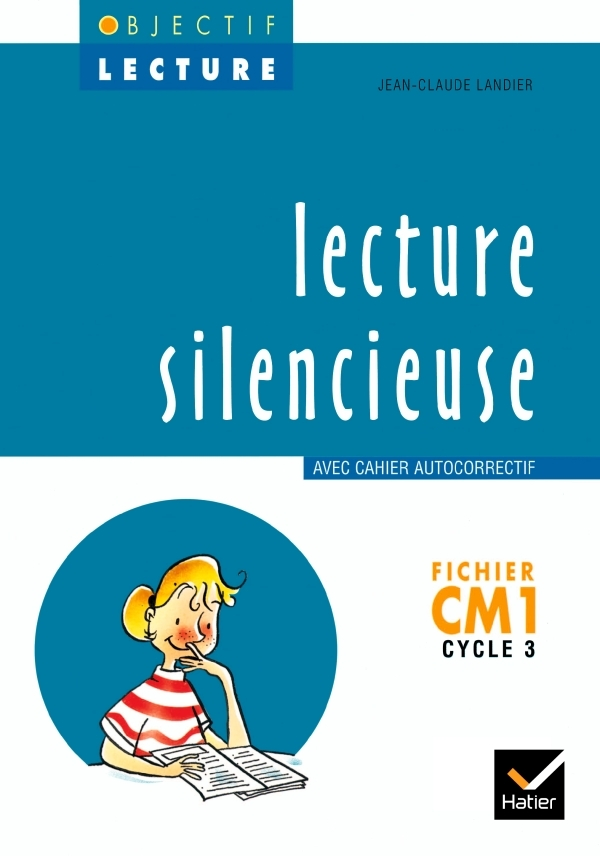 OBJECTIF LECTURE - LECTURE SILENCIEUSE CM1