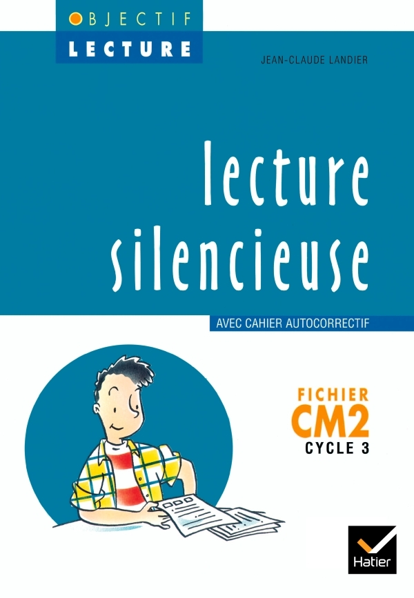 OBJECTIF LECTURE - LECTURE SILENCIEUSE CM2