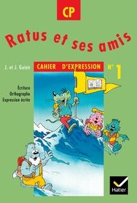 RATUS ET SES AMIS CP, CAHIER D'EXPRESSION N  1