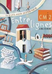 LIRE, ECRIRE, ENTRELIGNES - MANUEL CM2