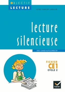 OBJECTIF LECTURE - LECTURE SILENCIEUSE CE1