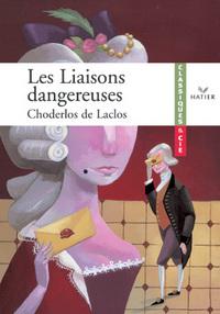 LES LIAISONS DANGEREUSES (LACLOS DE CHODERLOS DE)