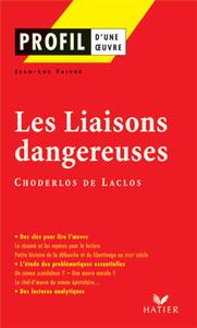 PROFIL - CHODERLOS DE LACLOS : LES LIAISONS DANGEREUSES