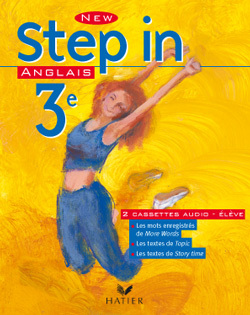 NEW STEP IN ANGLAIS 3E - CASSETTE AUDIO 1&2 ELEVE, ED. 2003
