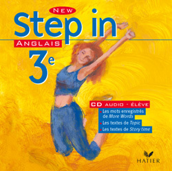 NEW STEP IN ANGLAIS 3E - CD AUDIO ELEVE, ED. 2003