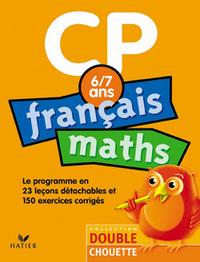 DOUBLE CHOUETTE - FRANCAIS / MATHS CP - 6/7 ANS