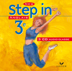 NEW STEP IN ANGLAIS 3E - 3 CD AUDIO CLASSE, ED. 2003