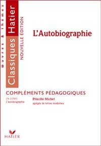 L'AUTOBIOGRAPHIE (FASCICULE PEDAGOGIQUE)
