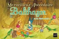 LE MERVEILLEUX ABECEDAIRE DE BALTHAZAR ET DE PEPIN AUSSI ! - PEDAGOGIE MONTESSORI