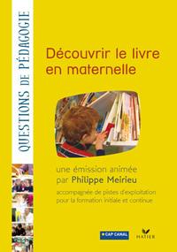 DECOUVRIR LE LIVRE EN MATERNELLE (DVD)