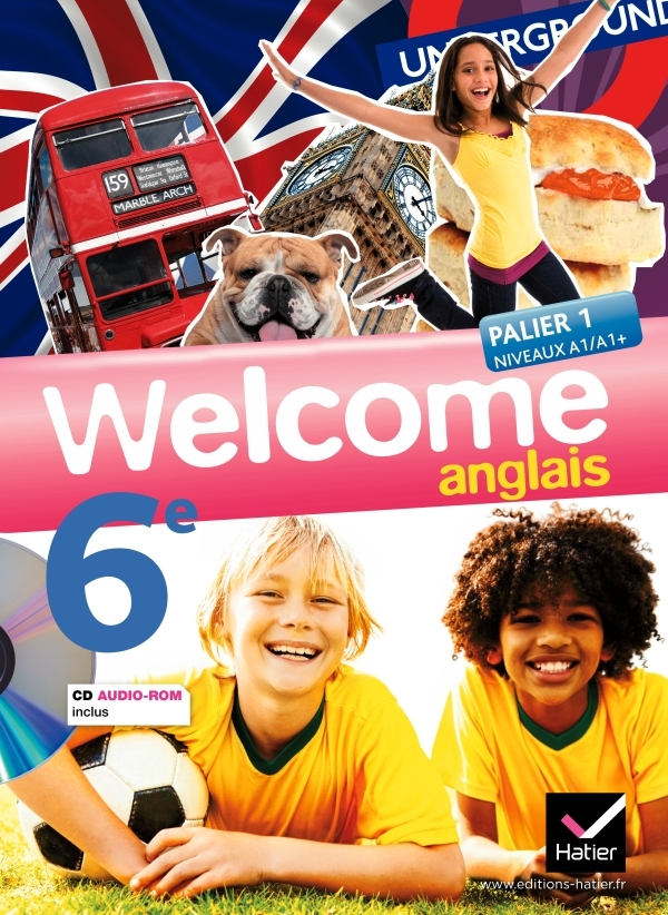 WELCOME ANGLAIS 6E ED. 2011 - MANUEL DE L'ELEVE + CD AUDIO-ROM