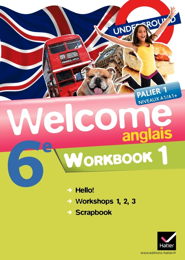 WELCOME ANGLAIS 6E ED. 2011 - WORKBOOK (EN 2 VOLUMES)